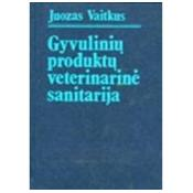 Gyvulinių produktų veterinarinė sanitarija