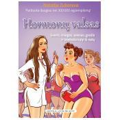 Hormonų valsas. Svoris, miegas, seksas, grožis ir sveikata kaip iš natų
