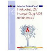 Infekuotųjų ŽIV ir sergančiųjų AIDS maitinimasis