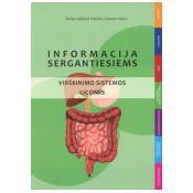 Informacija sergantiems virškinimo sistemos ligomis
