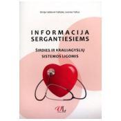 Informacija sergantiems širdies ir kraujagyslių ligomis