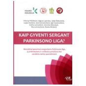 Kaip gyventi sergant Parkinsono liga?