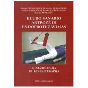 Klubo sąnario artrozė ir endoprotezavimas. Kineziologija ir kineziterapija