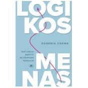 Logikos menas: kaip aiškiai mąstyti nelogiškame pasaulyje?