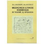 Medicinos etikos kodeksai ir teisinė jų apsauga