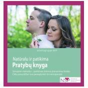 """Natūralu ir patikima: pratybų knyga. Metodas """"Sensiplan"""" – patikimas šeimos planavimo būdas: ciklų pavyzdžiai nuo paauglystės iki menopauzės"""