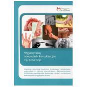 Neįgalių vaikų ortopedinės komplikacijos ir jų prevencija
