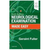 Neurological Examination Made Easy 6th Revised edition