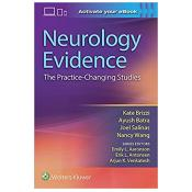 Neurology Evidence: The Practice Changing Studies First Edition