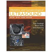 Obstetric & Gynecological Ultrasound: How, Why and When, 4e