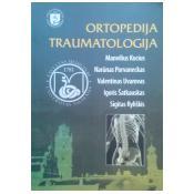 Ortopedija ir traumatologija.