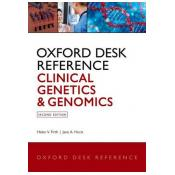 Oxford Desk Reference: Clinical Genetics and Genomics 2nd Revised edition