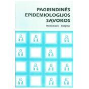 Pagrindinės epidemiologijos sąvokos.Mokomasis žodynas
