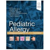 Pediatric Allergy: Principles and Practice: Principles and Practice 4th Revised edition