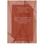 Pilvinės aortos ir kojų arterijų ligų endovaskulinis gydymas