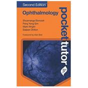 Pocket Tutor Ophthalmology, Second Edition