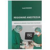 Regioninė anestezija: gerosios klinikinės praktikos taisyklės