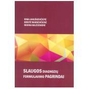 Slaugos diagnozių formulavimo pagrindai