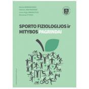 Sporto fiziologijos ir mitybos pagrindai