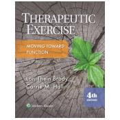 Therapeutic Exercise,(Therapeutic Exercise Moving Toward Function) 4th edition