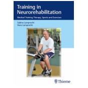 Training in Neurorehabilitation Medical Training Therapy, Sports and Exercises