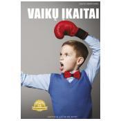 VAIKŲ ĮKAITAI: knyga apie tai, kaip vaikai perima valdžią!
