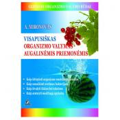 Visapusiškas organizmo valymas augalinėmis priemonėmis
