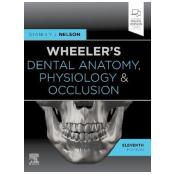 Wheeler's Dental Anatomy, Physiology and Occlusion: Expert Consult 11th Revised edition