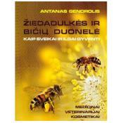 Žiedadulkės ir bičių duonelė. Kaip sveikai ir ilgai gyventi